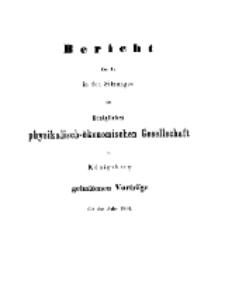 Bericht über die in den Sitzungen der Königlichen Physikalisch-Ökonomischen Gesellschaft zu Königsberg, 1864