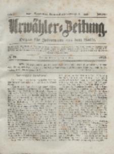 Urwähler-Zeitung : Organ für Jedermann aus dem Volke, Donnerstag, 1. April 1852, Nr. 78.