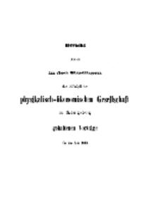 Bericht über die in den Sitzungen der Königlichen Physikalisch-Ökonomischen Gesellschaft zu Königsberg, 1868