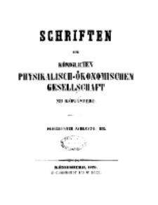 Schriften der Königlichen Physikalisch-Ökonomischen Gesellschaft zu Königsberg, 13. Jahrgang, 1872