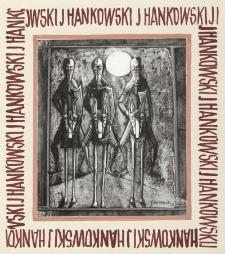 Obraz Janusza Hankowskiego [fotografia]