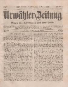 Urwähler-Zeitung : Organ für Jedermann aus dem Volke, Dienstag, 22. Februar 1853, Nr. 44.