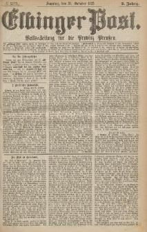Elbinger Post, Nr.255 Sonntag 31 October 1875, 2 Jh