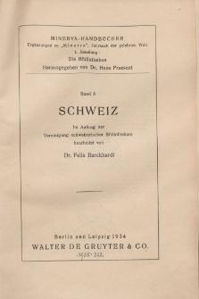 Minerva-Handbücher. 1. Abteilung, Die Bibliotheken. Schweiz, 1934, Bd. 3.
