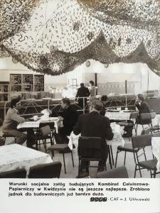 Stołówka budujących Kombinat Celulozowo-Papierniczy w Kwidzynie