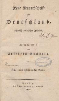 Neue Monatsschrift für Deutschland, Historisch-Politischen Inhalts, 1827, Bd. 22.