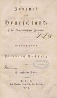 Journal für Deutschland, historisch, politischen Inhalts, 1819, Bd. 14.