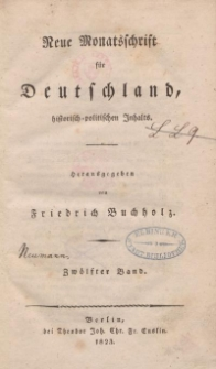 Neue Monatsschrift für Deutschland, Historisch-Politischen Inhalts, 1823, Bd. 12.