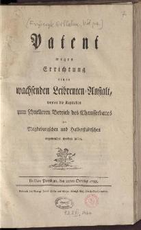 Patent wegen Errichtung einer wachsenden Leibrenten-Anstalt, wovon die Kapitalien zum schnelleren Betrieb des Chausseebaues im Magdeburgschen und Halberstädtschen angewendet werden sollen