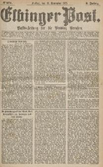 Elbinger Post, Nr.271 Freitag 19 Nowember 1875, 2 Jh