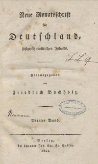 Neue Monatsschrift für Deutschland, Historisch-Politischen Inhalts, 1821, Bd. 4.