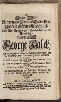 Die Munder Gottes in einem hohen Lebens=und Ambts=Alter [...] Herren George Falck [...]