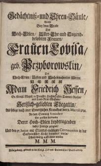 Gedächtniss- und Ehren-Häule [...] Frauen Louisa geb. Przyborowskin [...] Herrn Adam Friedrich Hessen [...]