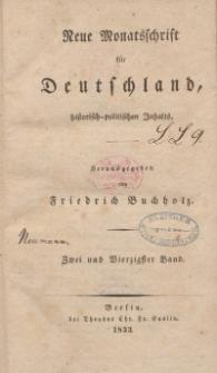 Neue Monatsschrift für Deutschland, Historisch-Politischen Inhalts, 1833, Bd. 42.