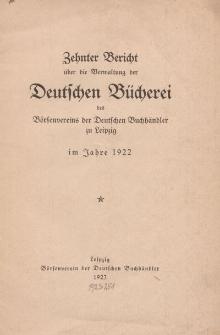 Zehnter Bericht über die Verwaltung der Deutschen Bücherei des Börsenvereins der Deutschen Buchhändler, 1922