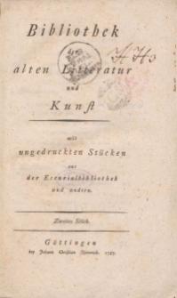 Bibliothek der alten Literatur und Kunst mit ungedruckten Stücken aus der Escurialbibliothek und anderen, Zweites Stück