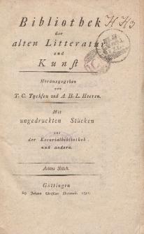 Bibliothek der alten Literatur und Kunst mit ungedruckten Stücken aus der Escurialbibliothek und anderen, Achtes Stück