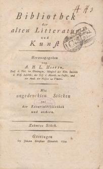 Bibliothek der alten Literatur und Kunst mit ungedruckten Stücken aus der Escurialbibliothek und anderen, Zehntes Stück