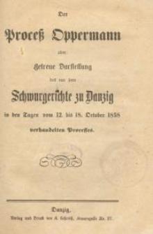 Der Proceß Oppermann oder : Getreue Darstellung…1858
