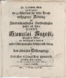 Die frohlockende Muse, bey Gelegenheit der zu Warschau mit vieler Pracht vollzogenen Krönung […] Stanislai Augusti […]