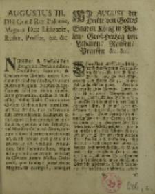 Wir August der Dritte von Gottes Gnaden König in Pohlen, Groβ Herzog von Lithauen, Reussen, Preussen […]