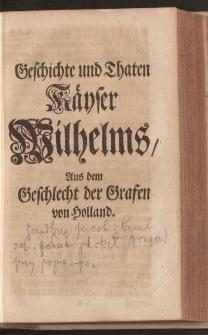 Geschichte und Thaten Käyser Wilhelms, Aus dem Geschlecht der Grafen von Holland