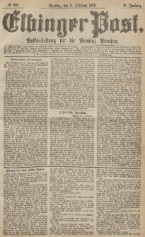 Elbinger Post, Nr.32 Dienstag 8 Februar 1876, 3 Jh