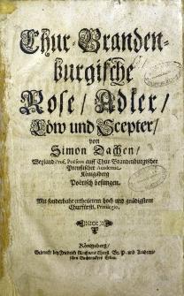 Chur-Brandenburgische Rose, Adler, Löw und Scepter