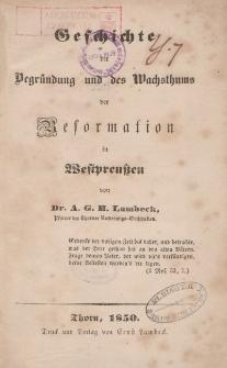 Geschichte der Begründung und des Wachsthums der Reformation in Westpreuβen