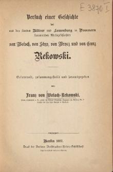 Versuch einer Geschichte der aus den Landen Bütow und Lauenburg in Pommern stammenden Adelsgeschlechter von Wotoch, von Styp, von Wrycz und von Gynz Rekowski