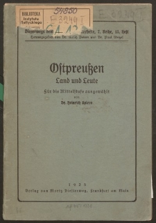 Ostpreussen Land und Leute für Mittelstufe ausgewält von Dr. Heinrich Spiero