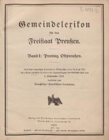 Gemeindelexikon für den Freistaat Preuβen. Band I: Provinz Ostpreuβen