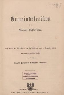 Gemeindelexikon für das Königreich Preuβen. […] Heft II. Provinz Westpreuβen