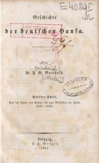 Geschichte der deutschen Hansa. Dritter Theil. Von der Union von Kalmar bis zum Verlöschen der Hansa (1397-1630)