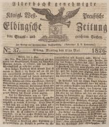 Elbingsche Zeitung, No. 37 Montag, 8 Mai 1826