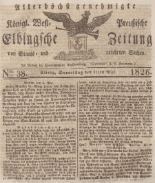 Elbingsche Zeitung, No. 38 Donnerstag, 11 Mai 1826