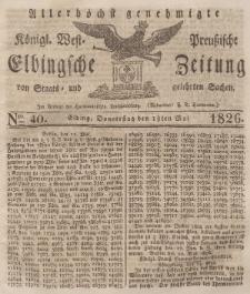 Elbingsche Zeitung, No. 40 Donnerstag, 18 Mai 1826