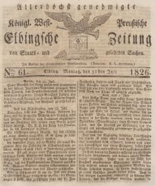 Elbingsche Zeitung, No. 61 Montag, 31 Juli 1826