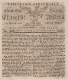 Elbingsche Zeitung, No. 102 Donnerstag, 21 Dezember 1826