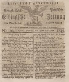 Elbingsche Zeitung, No. 103 Montag, 25 Dezember 1826
