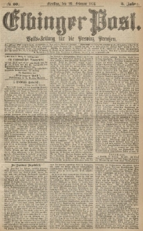 Elbinger Post, Nr.50 Dienstag 29 Februar 1876, 3 Jh