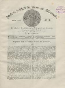 Globus. Illustrierte Zeitschrift für Länder...Bd. XLIX, Nr.17, 1886
