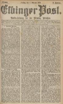 Elbinger Post, Nr.234 Freitag 6 October 1876, 3 Jh