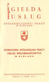 Pierwsza Giełda Usług Spółdzielczości Pracy w Elblągu - Powiatowa Spółdzielnia Pracy Usług Wielobranżowych w Elblągu - broszura