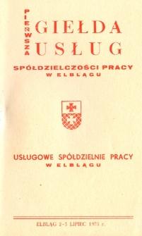 Pierwsza Giełda Usług Spółdzielczości Pracy w Elblągu - Usługowe Spółdzielnie Pracy w Elblągu - broszura