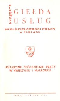 Pierwsza Giełda Usług Spółdzielczości Pracy w Elblągu - Usługowe Spółdzielnie Pracy w Kwidzyniu i Malborku - broszura