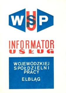 Informator Usług Wojewódzkiej Spółdzielni Pracy w Elblągu - broszura