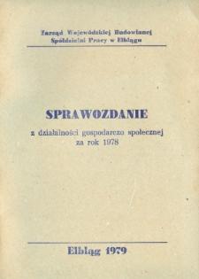 Sprawozdanie z działalności gospodarczo-społecznej za rok 1978 - broszura