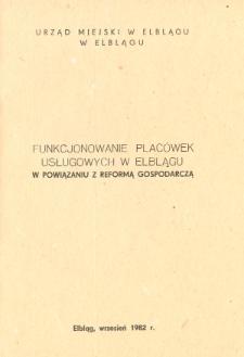 Funkcjonowanie placówek usługowych w Elblągu w powiązaniu z reformą gospodarczą - broszura