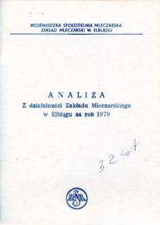 Analiza z Działalności Zakładu Mleczarskiego w Elblągu Za Rok 1979 - broszura